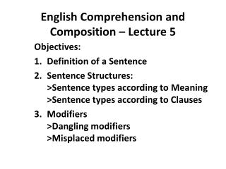English Comprehension and Composition �  Lecture 5