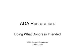 ADA Restoration: