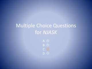 Multiple Choice Questions for  NJASK