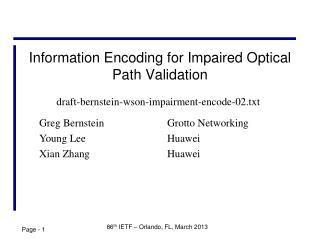 Information Encoding for Impaired Optical Path Validation