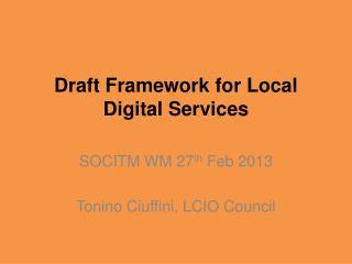 Draft Framework for Local Digital Services