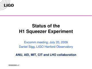 Status of the  H1 Squeezer Experiment
