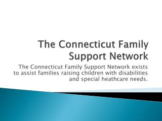 The Connecticut Family Support Network