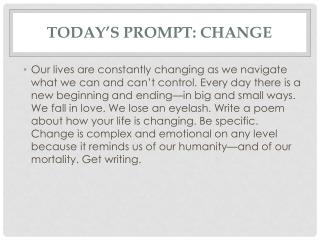 Today's Prompt : Change