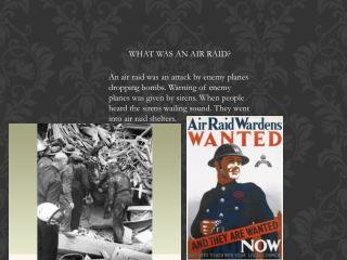 WHAT WAS AN AIR RAID?