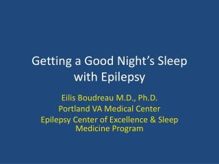 Getting a Good Night's Sleep with Epilepsy