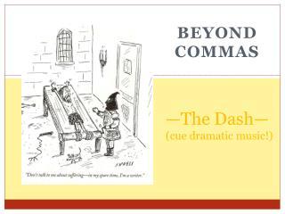 Beyond Commas