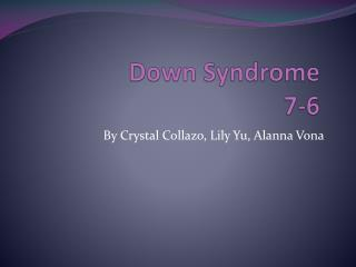 Down Syndrome 7-6