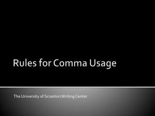 Rules for Comma Usage