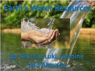 Earth's Water Resources