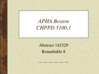 APHA Boston CHPPD 5100.1