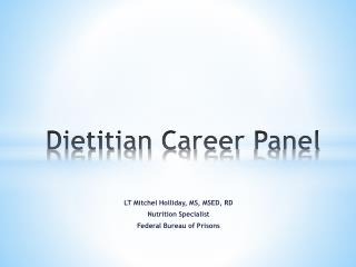 Dietitian Career  Panel