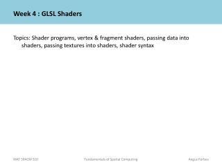 Week 4 :  GLSL  Shaders