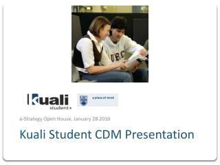 Kuali Student CDM Presentation