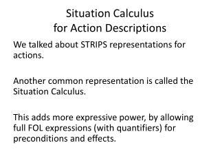 Situation Calculus  for Action Descriptions