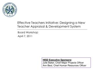 Effective Teachers Initiative: Designing a New Teacher Appraisal & Development System