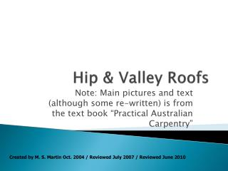 Hip & Valley Roofs