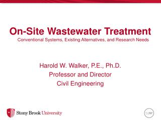 On-Site Wastewater Treatment Conventional Systems,  Existing Alternatives,  and  Research Needs