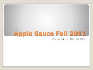 Apple Sauce Fall 2011