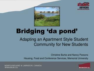 Bridging  da pond