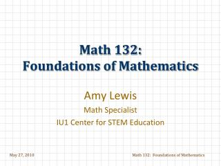 Math 132: Foundations of Mathematics