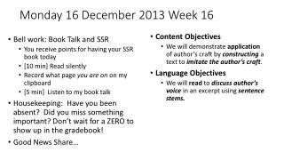 Monday 16 December 2013 Week 16