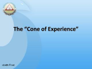 "The ""Cone of Experience"""