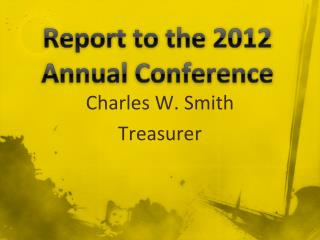 Report to the 2012 Annual Conference