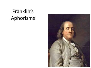 Franklin's Aphorisms
