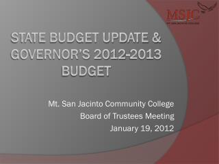 State Budget Update & Governor's 2012-2013 Budget