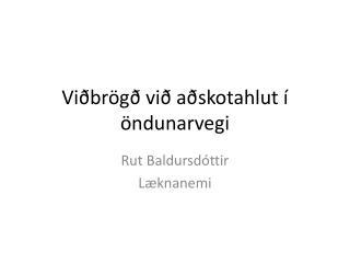 Viðbrögð við aðskotahlut í öndunarvegi