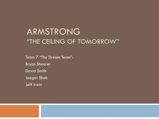 "Armstrong ""The Ceiling of Tomorrow"""