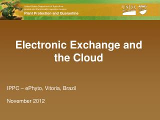 Electronic Exchange and the Cloud