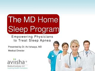 Empowering Physicians  to Treat Sleep Apnea