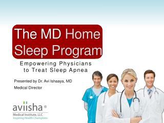 Empowering Physicians  to Treat Sleep Apnea