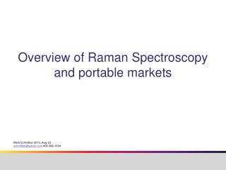 Overview of Raman Spectroscopy and portable markets