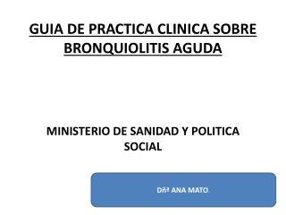 GUIA DE PRACTICA CLINICA SOBRE BRONQUIOLITIS AGUDA