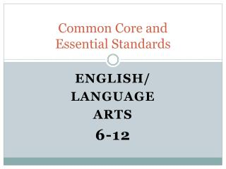 Common Core and Essential Standards