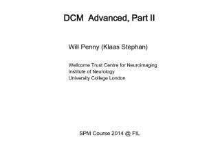 DCM  Advanced, Part II