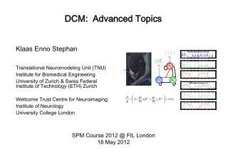 DCM:   Advanced Topics