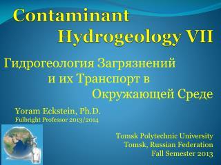 Contaminant Hydrogeology VII