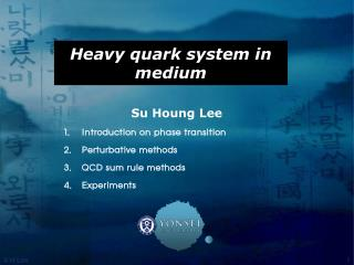 Heavy quark system in medium