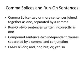 Comma Splices and Run-On Sentences