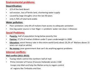 Environmental  problems : Desertification :  2/3  of the land desert