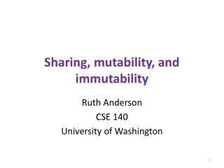 Sharing, mutability, and immutability