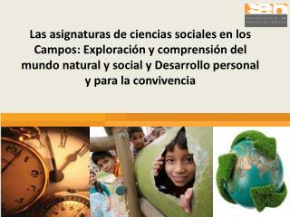 Campo: Exploración y comprensión del mundo natural y social