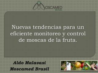 Nuevas tendencias para un eficiente monitoreo y control de moscas de la fruta.