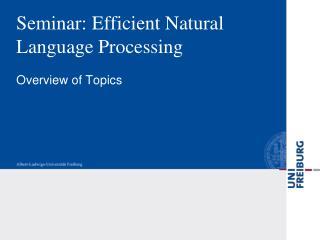Seminar:  Efficient  Natural Language Processing