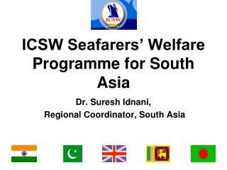 ICSW Seafarers� Welfare Programme for South Asia