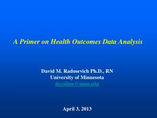 A Primer on Health Outcomes Data Analysis